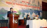 """Hội thảo """"Định vị thương hiệu du lịch Việt Nam"""""""