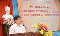 Memperkuat manajemen negara, mengembangkan sumber daya organisasi-organisasi agama di Vietnam