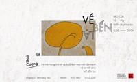 Maler Le Thiet Cuong zeigt Gemälde aus Gedichten von Dang Dinh Hung