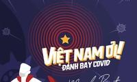 """뮤직비디오 """"베트남! 코로나를 이겨내자"""", 해외 언론의 찬사"""