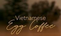品尝味道香浓的鸡蛋咖啡