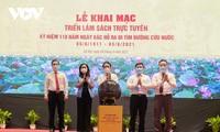 Pembukaan Pameran dan Festival Buku Online untuk Memperingati 110 Tahun Presiden Ho Chi Minh Keluar Negeri untuk Mencari Jalan Menyelamatkan Tanah Air