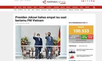 国际媒体:越南新领导班子将推动与印度尼西亚的建立战略伙伴关系