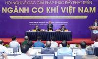 Premierminister Nguyen Xuan Phuc: Die Regierung ist entschlossen bei der Entwicklung des Maschinenbaus