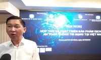 Vietnam wird die Anzahl von Unternehmen in Cybersicherheit im Jahr 2020 auf 200 erhöhen