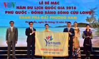 "Penutupan ""Tahun pariwisata nasional tahun 2016 – Phu Quoc – Daerah Dataran Rendah Sungai Mekong"""