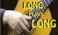 Long Plays Long - Những giai điệu từ thẳm sâu hồn Việt