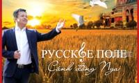 """Ra mắt đĩa nhạc """"Cánh đồng Nga"""""""
