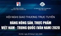Hội nghị giao thương trực tuyến nông sản, thực phẩm Việt Nam - Trung Quốc