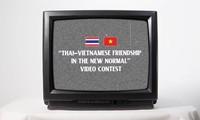 "Cuộc thi sáng tạo video ""Thai-Vietnamese Friendship in the New Normal"""