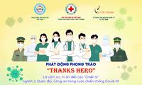 """Phát động phong trào """" Thanks Hero"""": tri ân những người đang ở tuyến đầu chống dịch"""