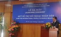 Crea Vietnam Fondo para la Diplomacia Popular