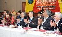 """Vietnam en Seminario Internacional """"Los Partidos y una nueva sociedad"""" en México"""