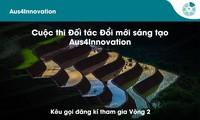 Khởi động vòng 2 chương trình tài trợ Aus4Innovation Quan hệ Đối tác Đổi mới Sáng tạo