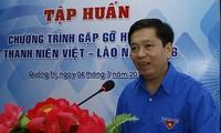 Gặp gỡ Hữu nghị Thanh niên Việt Nam - Lào 2016 sẽ diễn ra từ ngày 5-11/7
