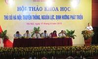 Forum über Tradition, Potential und Entwicklungsstrategie der Hauptstadt Hanoi