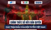 VOV hat Lizenz für Spiele der vietnamesischen Fußballmannschaft in der Vorrunde der Weltmeisterschaft 2022