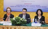 Droits de l'homme: le Vietnam publie son rapport du 3e cycle de l'EPU