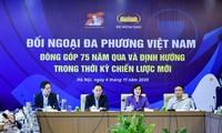 Table-ronde: «75 ans de diplomatie multilatérale vietnamienne et une stratégie pour la nouvelle conjoncture»