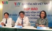 VOV : Une émission sur la santé et la sûreté alimentaire bientôt sur les ondes
