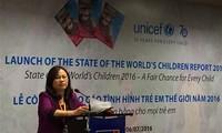 Công bố Báo cáo tình hình trẻ em thế giới 2016: Cơ hội công bằng cho mọi trẻ em