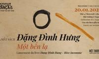 Ra mắt sách Đặng Đình Hưng – một bến lạ