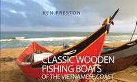 Thuyền cá Việt Nam và tình yêu của Ken Preston