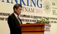กิจกรรม Banking เวียดนาม ปี 2015 คือฟอรั่มวิทยาศาสตร์และเทคโนโลยีภาคธนาคาร