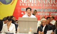 คณะผู้แทนพรรคคอมมิวนิสต์เวียดนามเข้าร่วมการสัมมนาระหว่างประเทศ ณ ประเทศเม็กซิโก