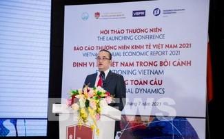 Công bố Báo cáo thường niên kinh tế Việt Nam 2021