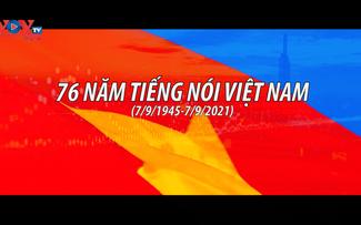 76 ปีแห่งความภาคภูมิใจของสถานีวิทยุเวียดนาม