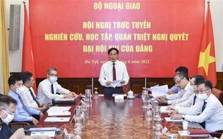 Quán triệt Nghị quyết Đại hội XIII của Đảng đến các cơ quan đại diện Việt Nam ở nước ngoài