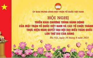 Ủy ban Trung ương Mặt trận Tổ quốc Việt Nam triển khai Nghị quyết Đại hội Đảng toàn quốc lần thứ XIII
