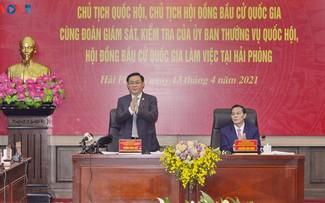 ประธานสภาแห่งชาติลงพื้นที่ตรวจราชการที่นครไฮฟอง