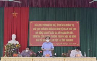 Législatives 2021: Vuong Dinh Huê examine les préparatifs dans la province de Hà Giang