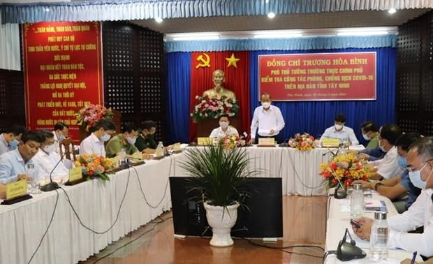 Truong Hoa Binh contrôle le dispositif de lutte contre la Covid-19 dans la province de Tây Ninh