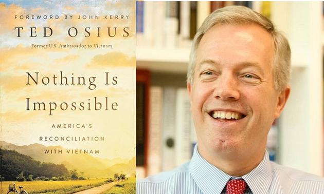 Vietnam Ambassador praises Ted Osius's book on America's reconciliation with Vietnam