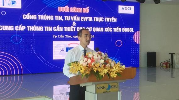 Ra mắt cổng tư vấn trực tuyến Hiệp định EVFTA cho doanh nghiệp Đồng bằng sông Cửu Long