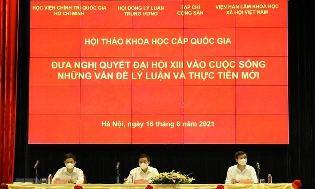 Appliquer la Résolution du 13e Congrès national du Parti: les nouvelles théories et réalités