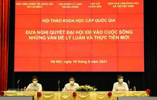 Appliquer la Résolution du 13e Congrès national du Parti: les nouvelles théories et réalités - ảnh 1