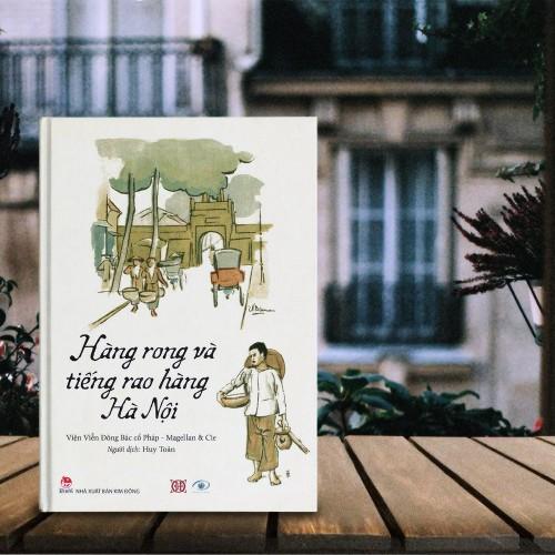 Hà Nội 1010 tuổi: Gánh hàng rong và tiếng rao hàng Hà Nội - ảnh 1
