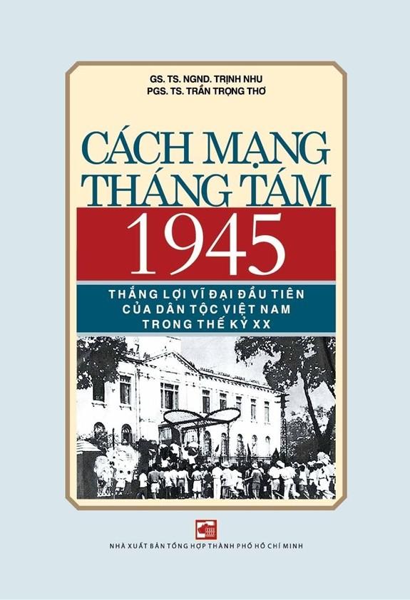 Veröffentlichung des Buchs über die August-Revolution 1945 - ảnh 1