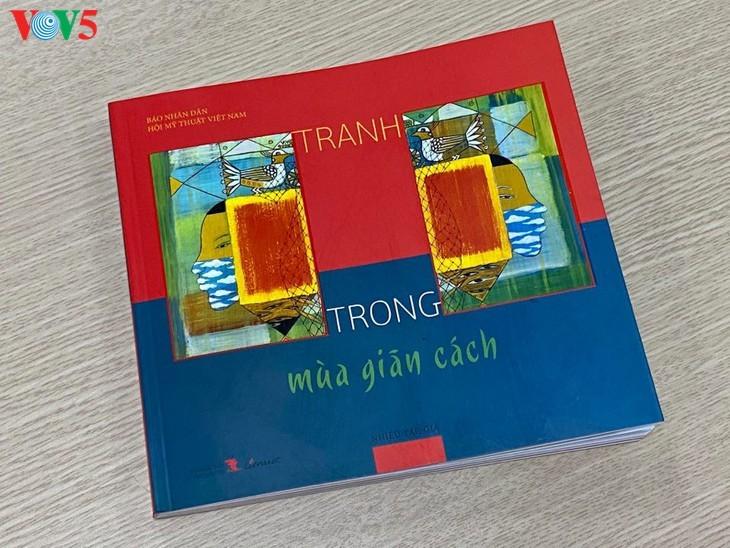 Pameran lukisan pelukis kontemporer Vietnam dalam musim isolasi - ảnh 4