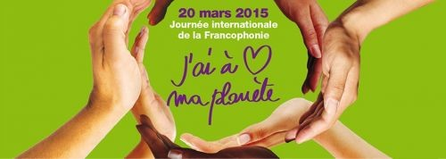 Francophonie 2015 : « J'ai à coeur ma planète »  - ảnh 1