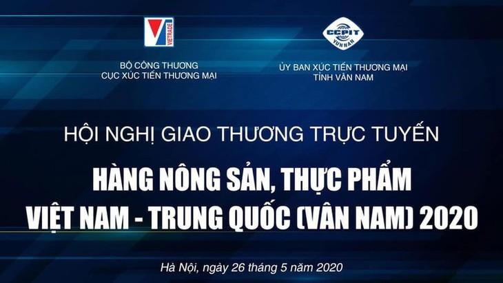 Hội nghị giao thương trực tuyến nông sản, thực phẩm Việt Nam - Trung Quốc - ảnh 1