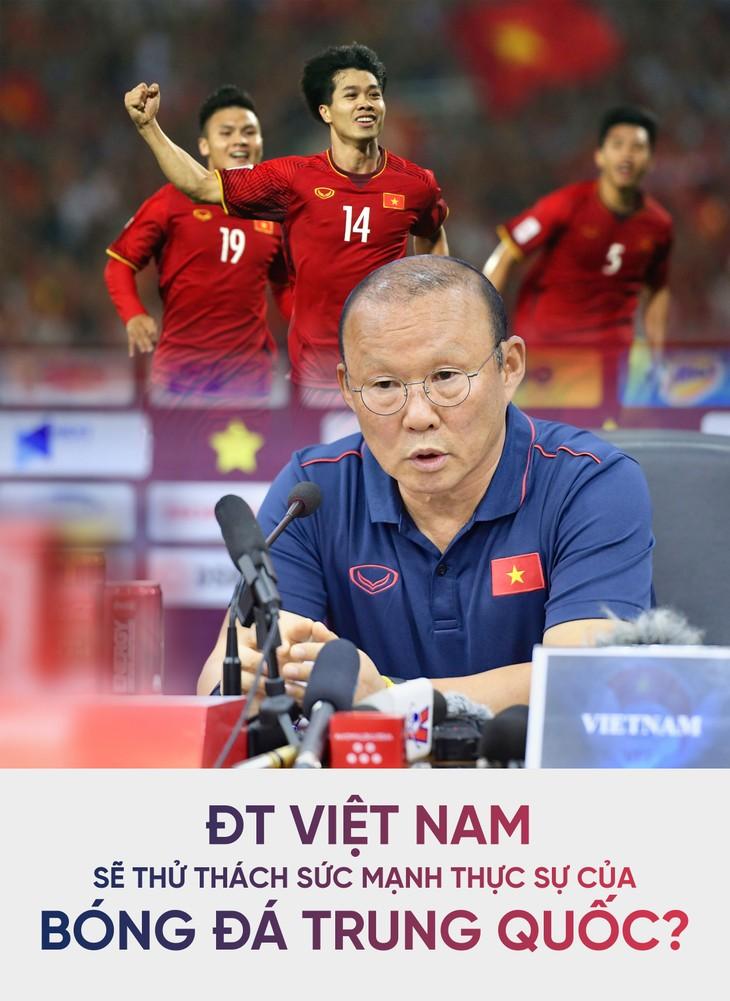 ĐT Việt Nam sẽ thử thách sức mạnh thực sự của bóng đá Trung Quốc? - ảnh 1