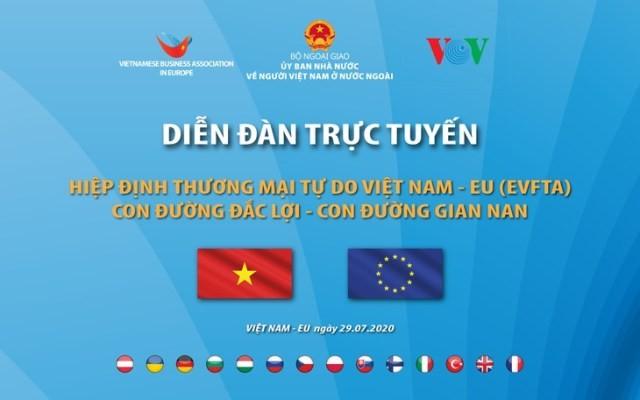 """VOV đồng tổ chức Diễn đàn trực tuyến """"Hiệp định EVFTA: Con đường đắc lợi-Con đường gian nan"""" - ảnh 1"""