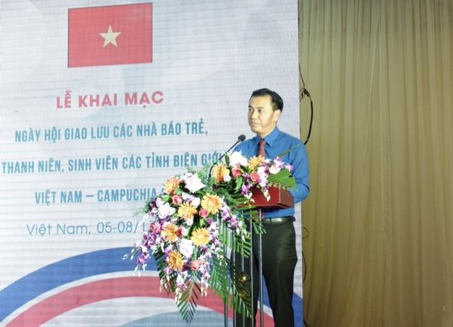 Khai mạc Ngày hội giao lưu các nhà báo trẻ, thanh niên, sinh viên các tỉnh biên giới Việt Nam - Campuchia  - ảnh 2