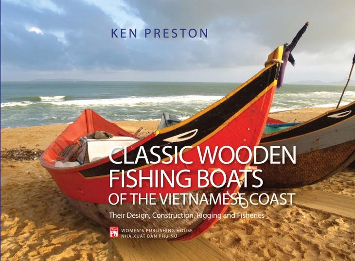 Thuyền cá Việt Nam và tình yêu của Ken Preston - ảnh 1